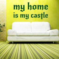 my home is my castle 1726 naklejka
